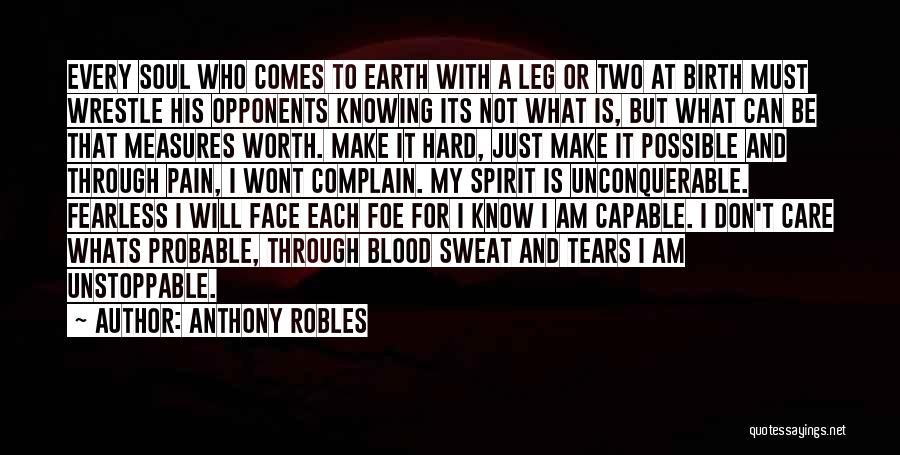 I Know My Worth Quotes By Anthony Robles