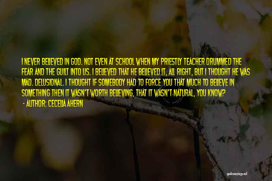 I Know My Worth Quotes By Cecelia Ahern
