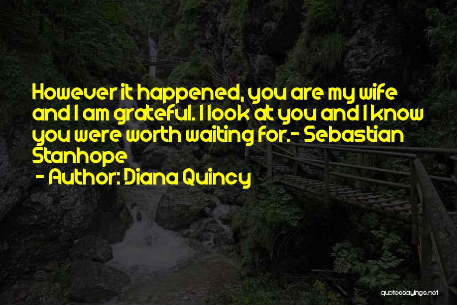 I Know My Worth Quotes By Diana Quincy