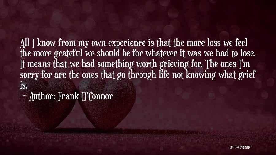 I Know My Worth Quotes By Frank O'Connor