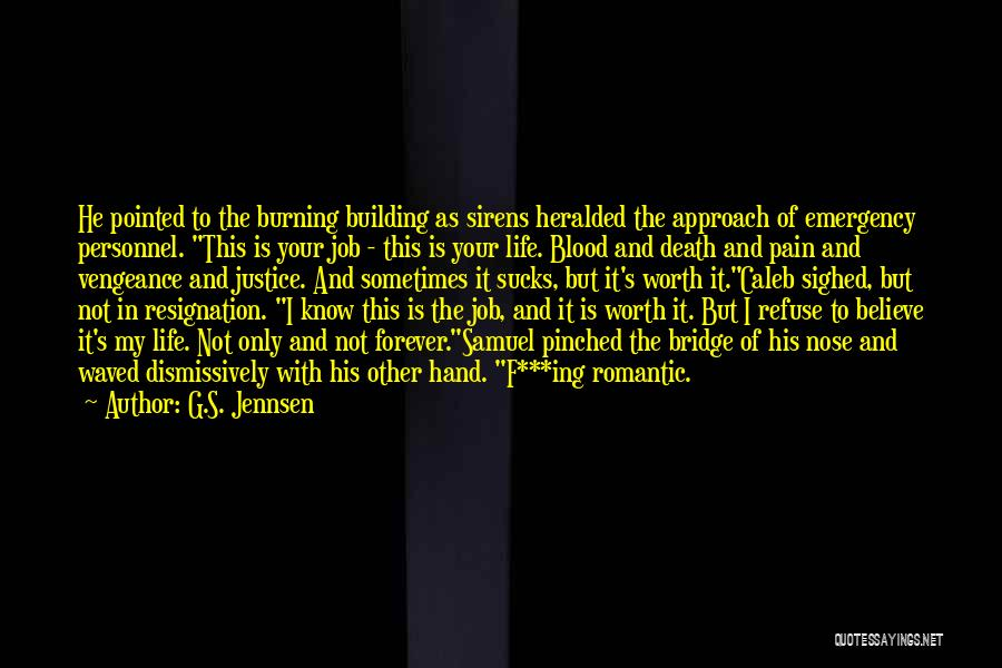 I Know My Worth Quotes By G.S. Jennsen