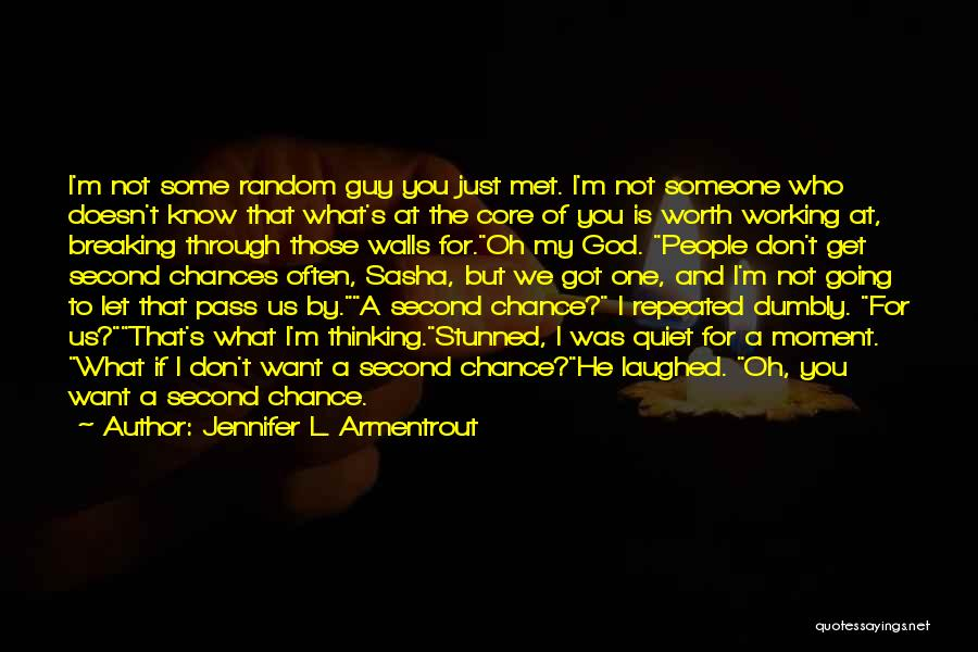 I Know My Worth Quotes By Jennifer L. Armentrout