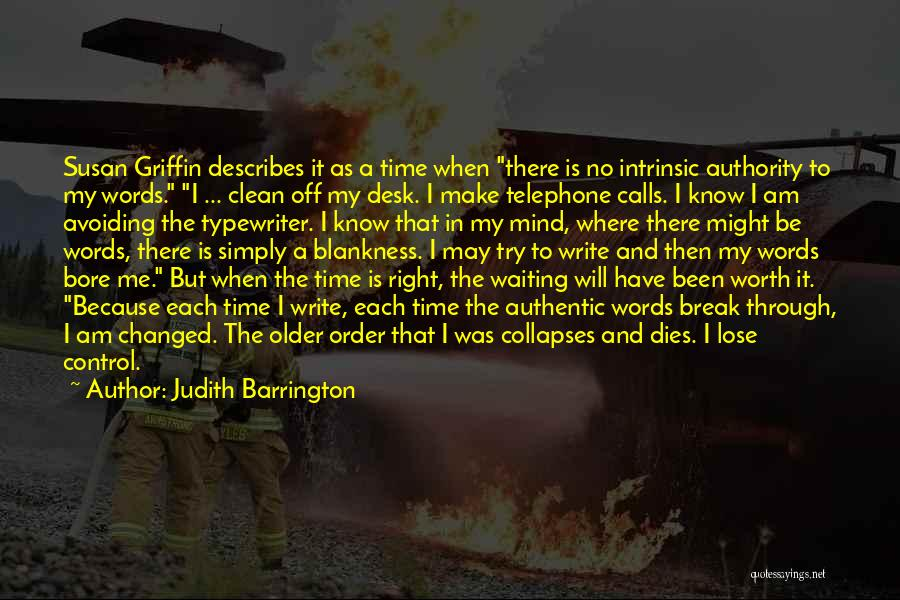I Know My Worth Quotes By Judith Barrington