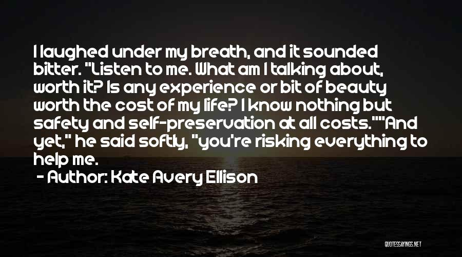 I Know My Worth Quotes By Kate Avery Ellison