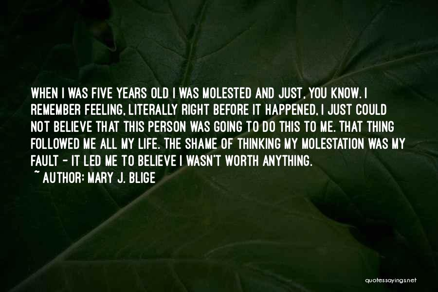 I Know My Worth Quotes By Mary J. Blige