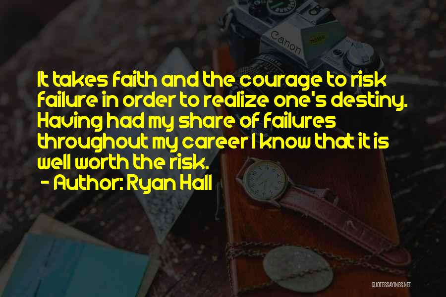 I Know My Worth Quotes By Ryan Hall