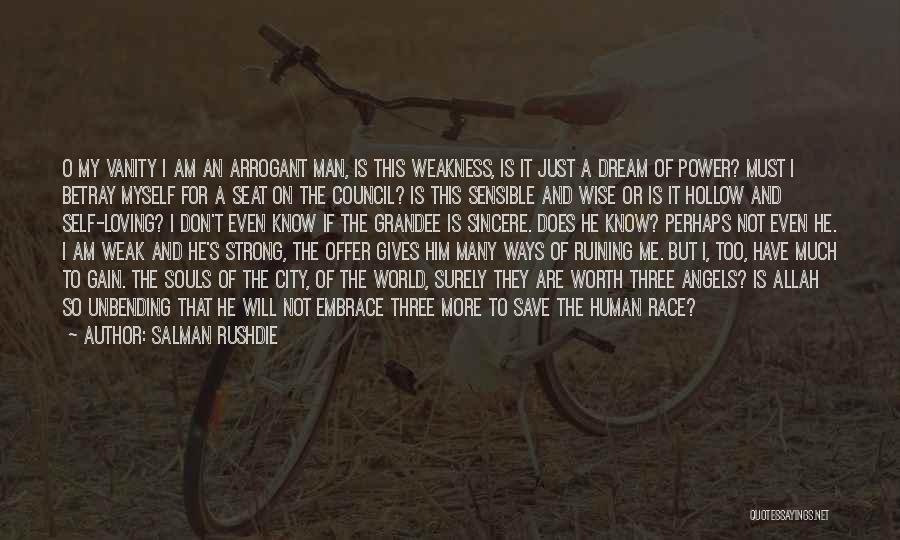 I Know My Worth Quotes By Salman Rushdie