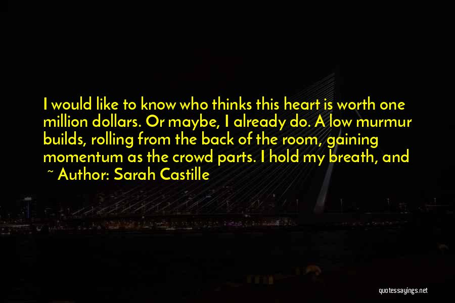 I Know My Worth Quotes By Sarah Castille