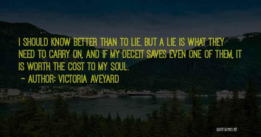 I Know My Worth Quotes By Victoria Aveyard