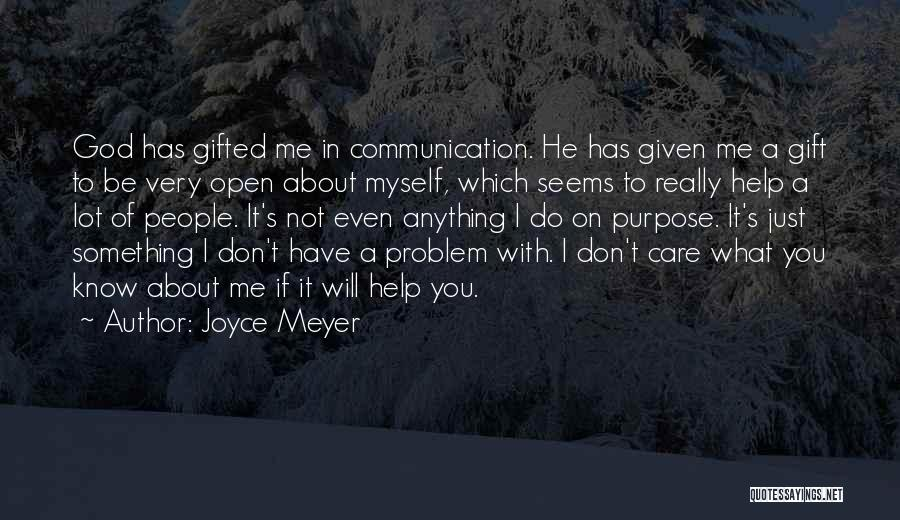 I Know You Don't Care About Me Quotes By Joyce Meyer