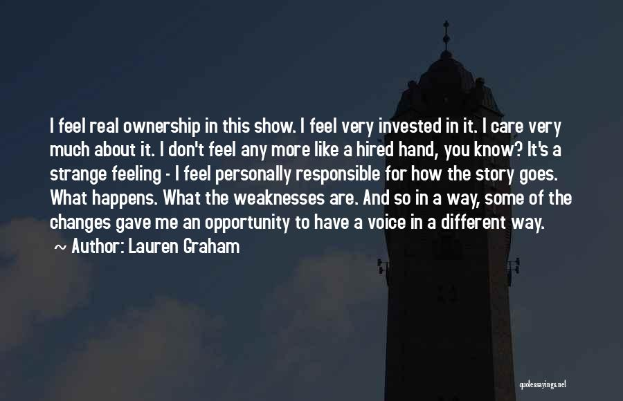 I Know You Don't Care About Me Quotes By Lauren Graham
