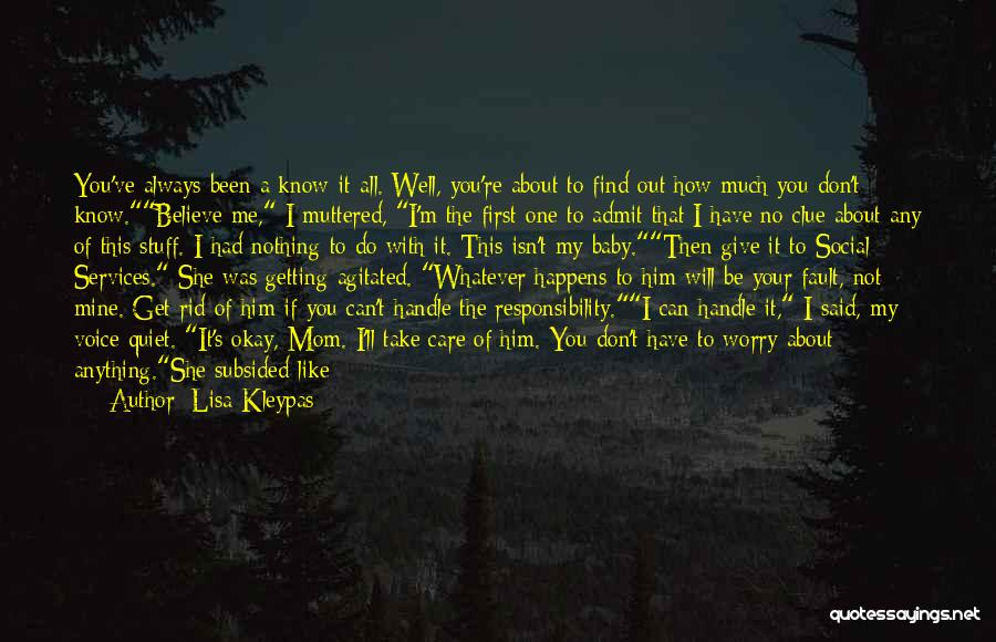 I Know You Don't Care About Me Quotes By Lisa Kleypas