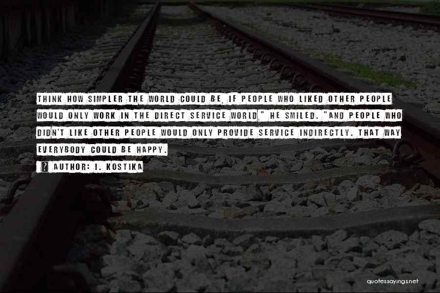 I. Kostika Quotes 523558
