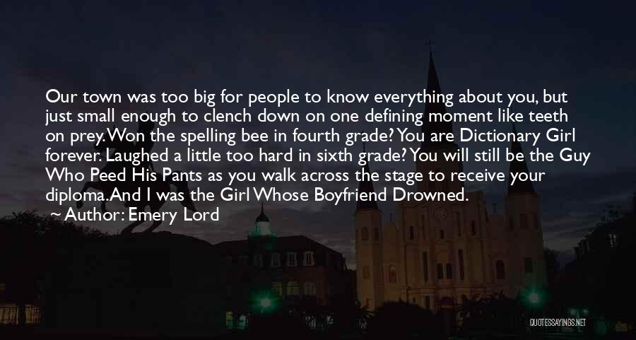 I Like A Girl Who Has A Boyfriend Quotes By Emery Lord