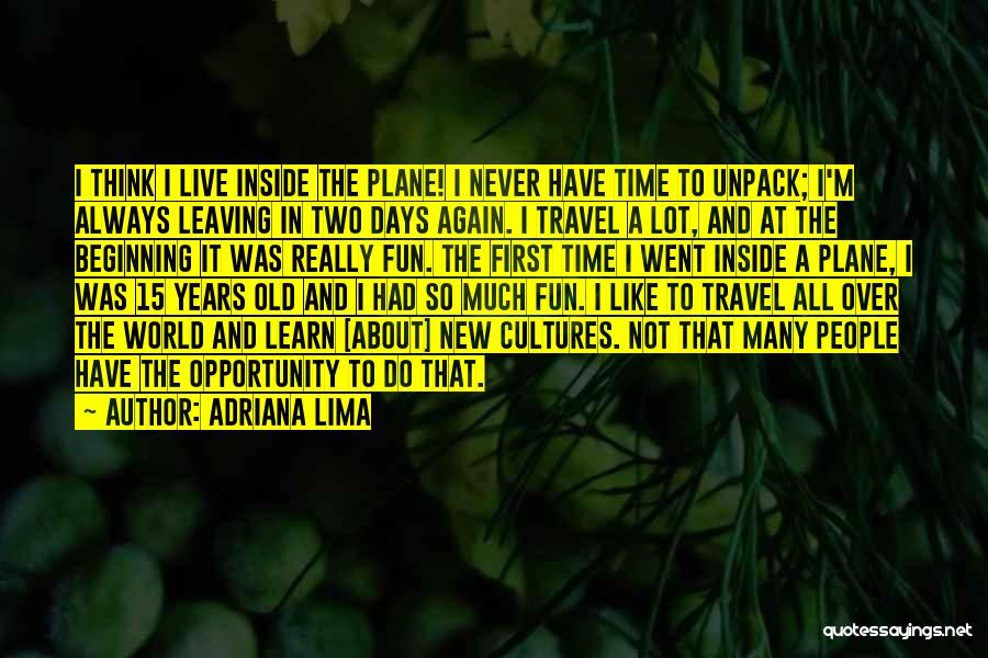 I Live For Days Like These Quotes By Adriana Lima