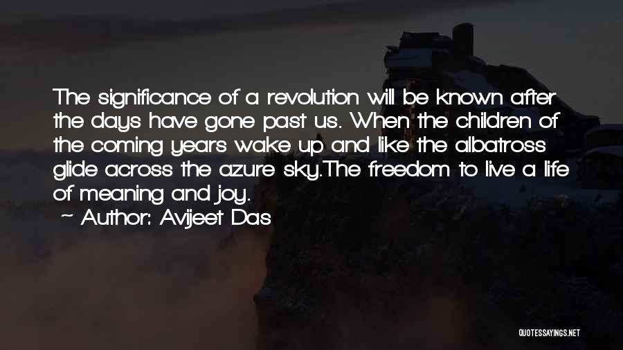 I Live For Days Like These Quotes By Avijeet Das