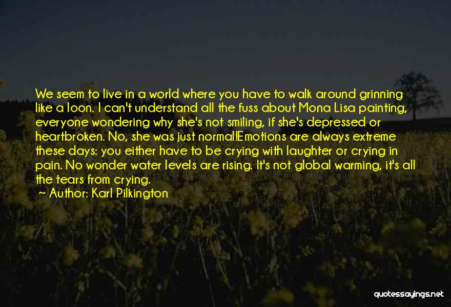 I Live For Days Like These Quotes By Karl Pilkington