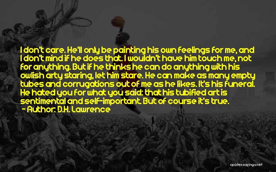I Ll Do Anything For You Quotes By D.H. Lawrence