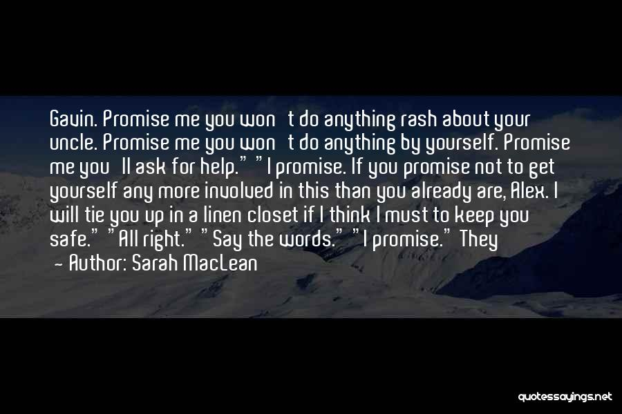 I Ll Do Anything For You Quotes By Sarah MacLean