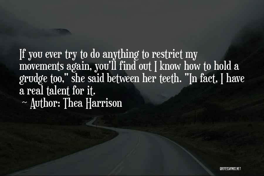 I Ll Do Anything For You Quotes By Thea Harrison
