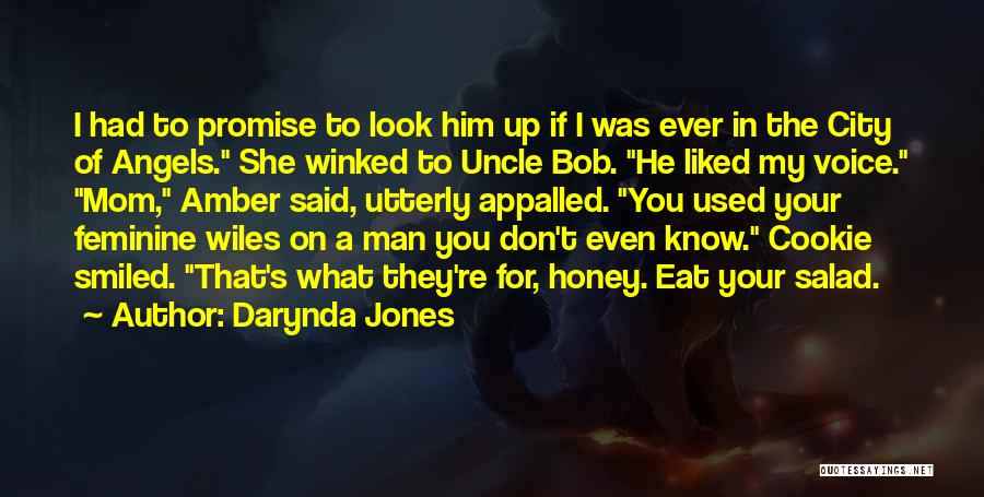 I Look Up To My Mom Quotes By Darynda Jones