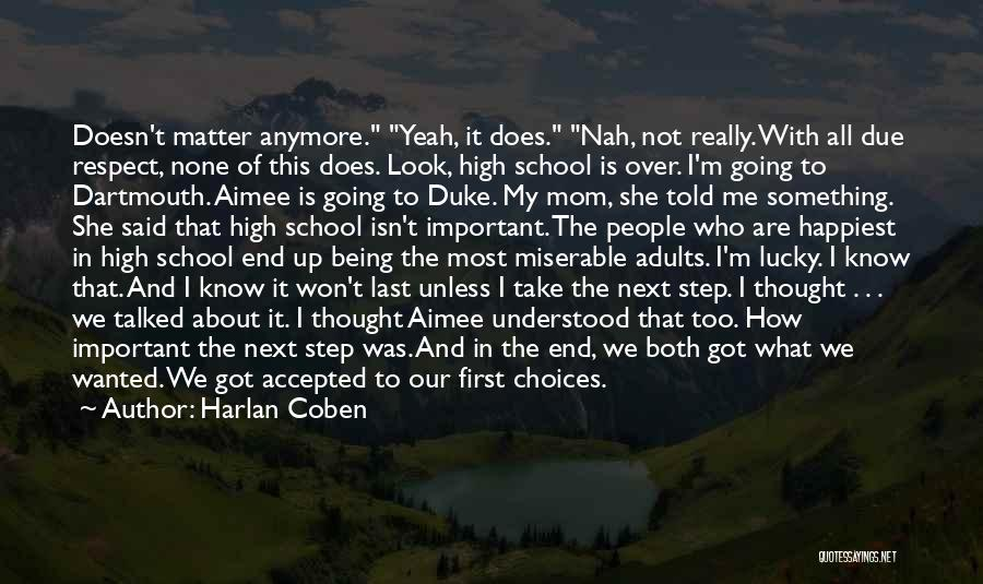 I Look Up To My Mom Quotes By Harlan Coben