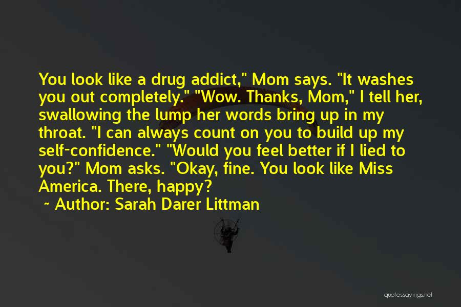 I Look Up To My Mom Quotes By Sarah Darer Littman