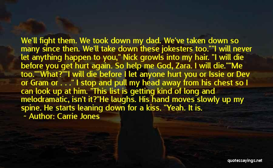 I Look Up To You Dad Quotes By Carrie Jones