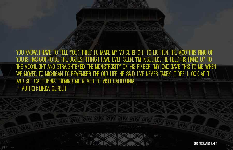 I Look Up To You Dad Quotes By Linda Gerber
