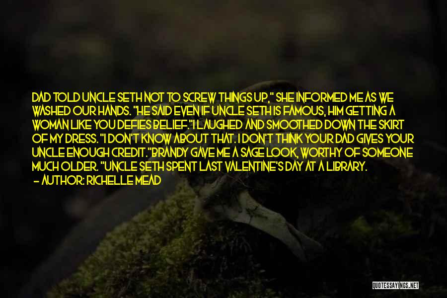 I Look Up To You Dad Quotes By Richelle Mead
