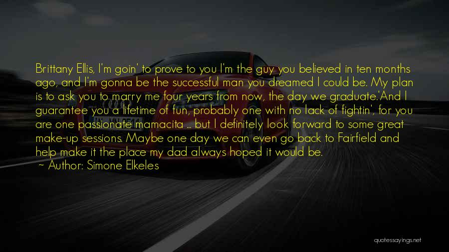 I Look Up To You Dad Quotes By Simone Elkeles