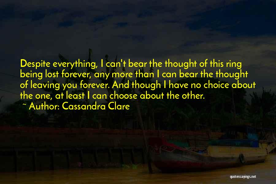I Lost Him Forever Quotes By Cassandra Clare