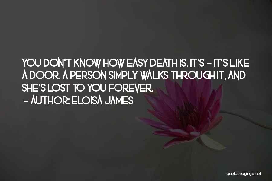 I Lost Him Forever Quotes By Eloisa James