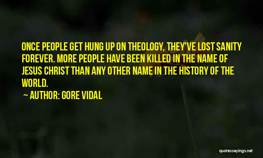I Lost Him Forever Quotes By Gore Vidal