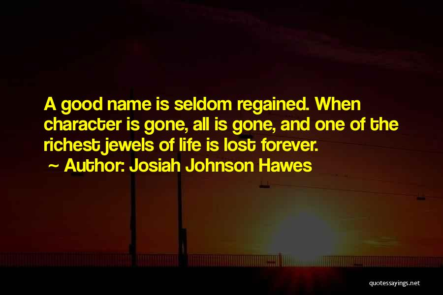 I Lost Him Forever Quotes By Josiah Johnson Hawes