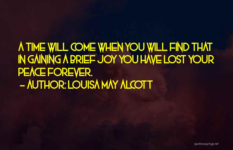 I Lost Him Forever Quotes By Louisa May Alcott