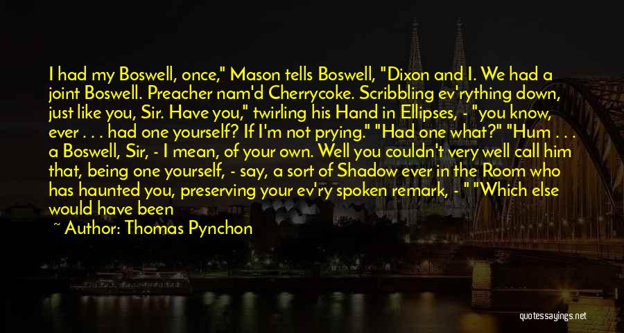 I Lost Him Forever Quotes By Thomas Pynchon