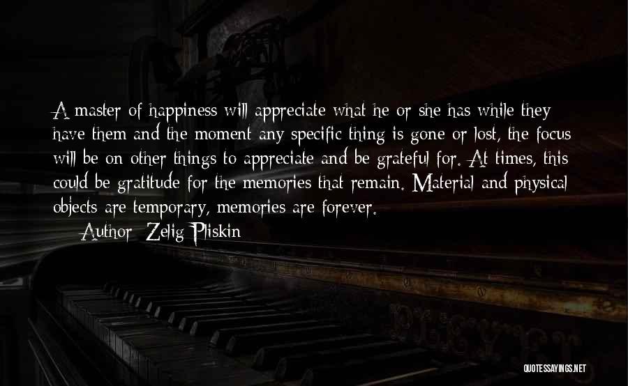 I Lost Him Forever Quotes By Zelig Pliskin