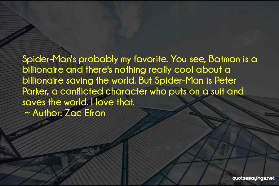 I Love A Man In A Suit Quotes By Zac Efron