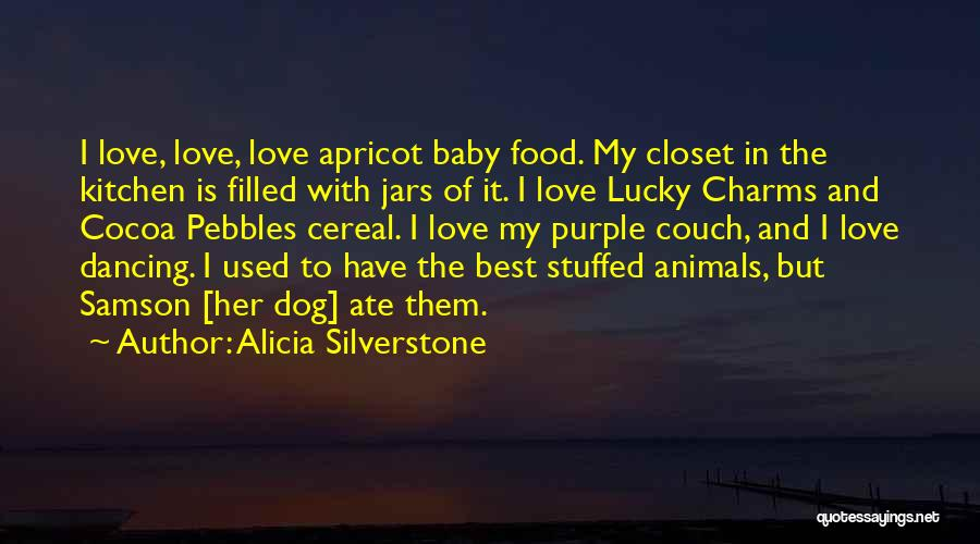 I Love Cereal Quotes By Alicia Silverstone