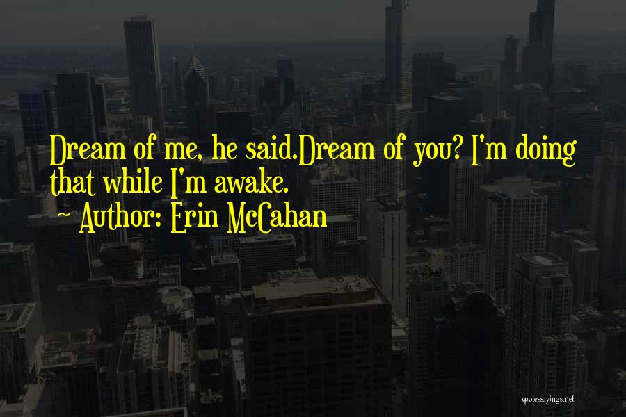 I Love Doing Me Quotes By Erin McCahan