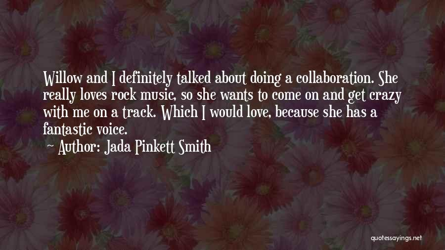 I Love Doing Me Quotes By Jada Pinkett Smith