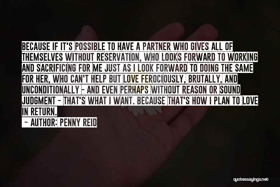 I Love Doing Me Quotes By Penny Reid