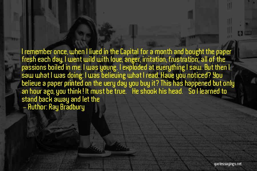 I Love Doing Me Quotes By Ray Bradbury