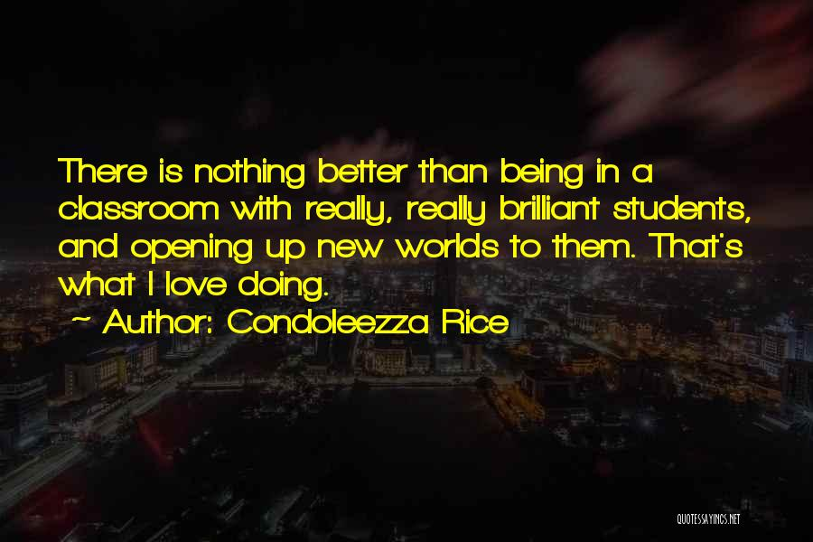 I Love Doing Nothing Quotes By Condoleezza Rice