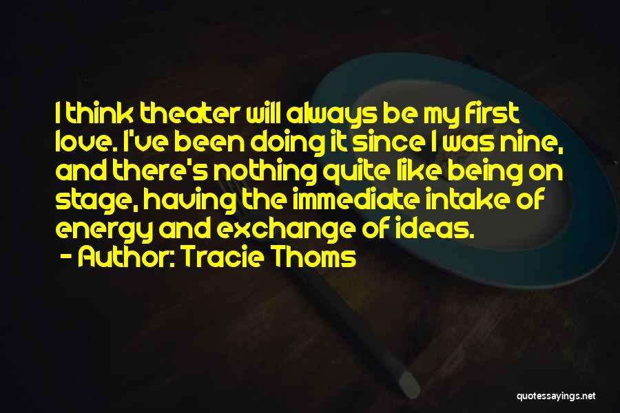 I Love Doing Nothing Quotes By Tracie Thoms