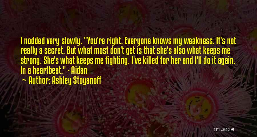 I Love For Her Quotes By Ashley Stoyanoff