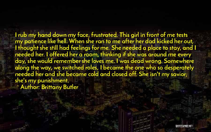 I Love For Her Quotes By Brittany Butler