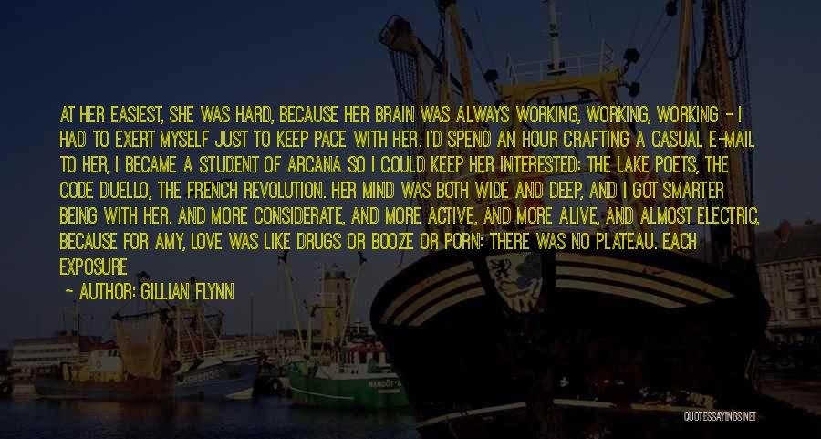 I Love For Her Quotes By Gillian Flynn