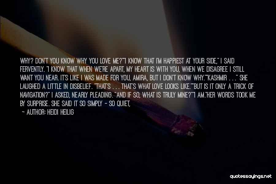 I Love For Her Quotes By Heidi Heilig